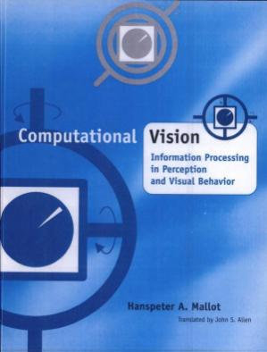 Book cover Computational Vision. Information Processing in Perception and Visual Behaviour