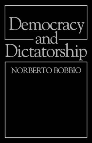 Book cover Democracy and Dictatorship: The Nature and Limits of State Power