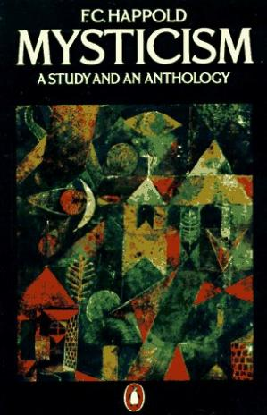 Book cover Mysticism: A Study and an Anthology