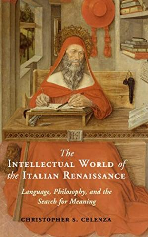 Обложка книги The Intellectual World of the Italian Renaissance: Language, Philosophy, and the Search for Meaning