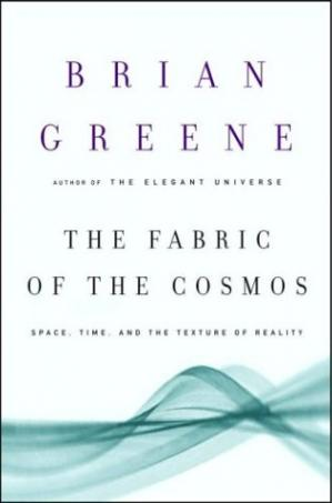 Book cover The Fabric of the Cosmos - Space, Time, and the Texture of Reality