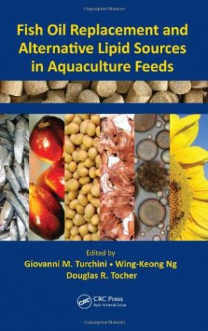 Обложка книги Fish Oil Replacement and Alternative Lipid Sources in Aquaculture Feeds