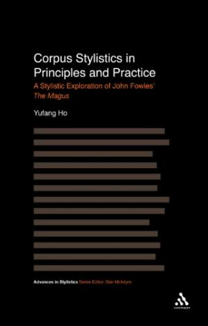 Portada del libro Corpus Stylistics in Principles and Practice: A Stylistic Exploration of John Fowles' The Magus