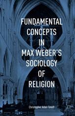 Book cover Fundamental Concepts in Max Weber's Sociology of Religion