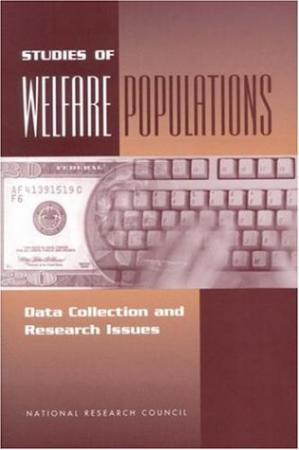 Обкладинка книги Studies of Welfare Populations: Data Collection and Research Issues