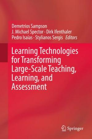 Book cover Learning Technologies for Transforming Large-Scale Teaching, Learning, and Assessment