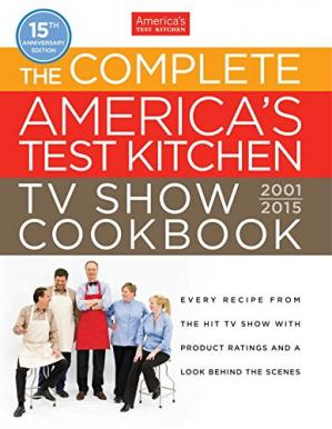 Portada del libro The Complete America's Test Kitchen TV Show Cookbook 2001-2015
