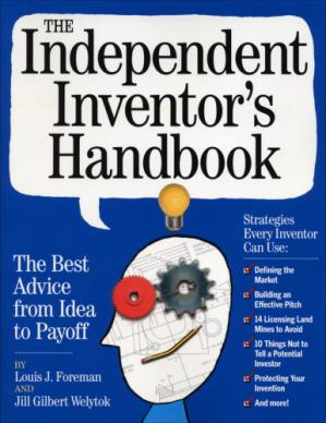 Book cover The independent inventor's handbook: the best advice from idea to payoff