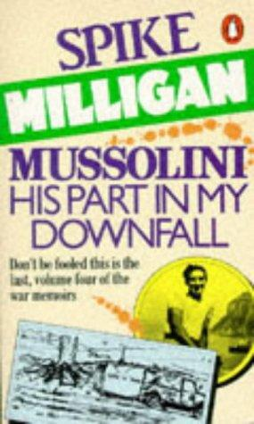 Portada del libro Mussolini: His Part in My Downfall