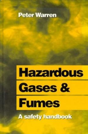 წიგნის ყდა Hazardous Gases and Fumes: A Safety Handbook