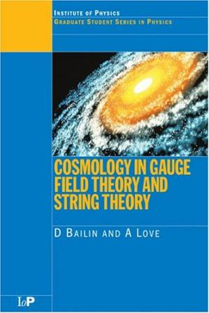 Book cover Cosmology in gauge field theory and string theory