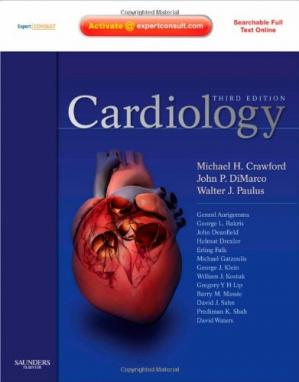 Book cover Cardiology: Expert Consult - Online and Print (Cardiology (Mosby)), Third Edition