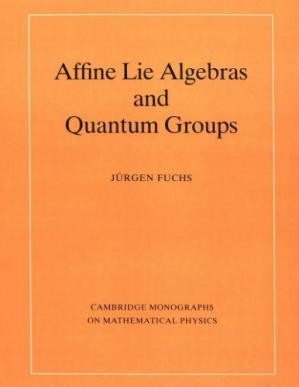 Couverture du livre Affine Lie Algebras and Quantum Groups: An Introduction, with Applications in Conformal Field Theory