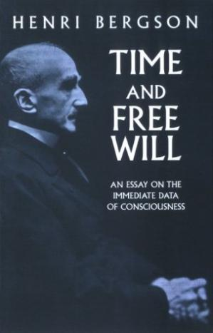 Book cover Time and Free Will: An Essay on the Immediate Data of Consciousness