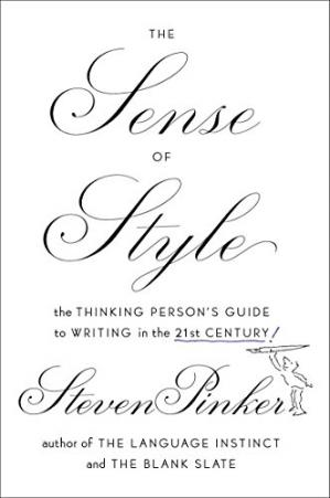 Copertina The Sense of Style: The Thinking Person's Guide to Writing in the 21st Century