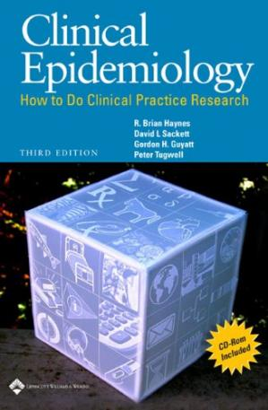 Book cover Clinical Epidemiology: How to Do Clinical Practice Research (CLINICAL EPIDEMIOLOGY (SACKETT))