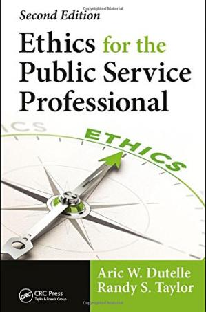 Book cover Ethics for the Public Service Professional