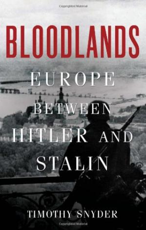 Book cover Bloodlands: Europe Between Hitler and Stalin