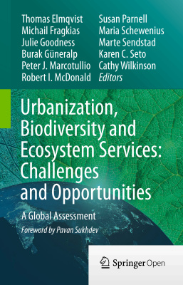 Book cover Urbanization, Biodiversity and Ecosystem Services: Challenges and Opportunities
