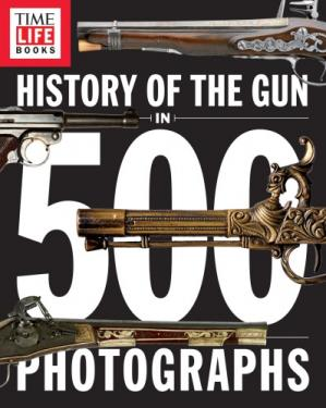 Book cover History of the Gun in 500 Photographs