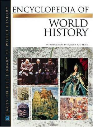 Book cover Encyclopedia of World History (Facts on File Library of World History) 7-Volume Set