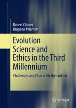 Εξώφυλλο βιβλίου  Evolution Science and Ethics in the Third Millennium: Challenges and Choices for Humankind