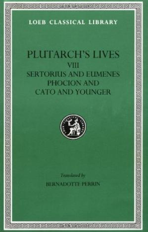 Book cover Plutarch's Lives: Sertorius and Eumenes. Phocion and Cato the Younger