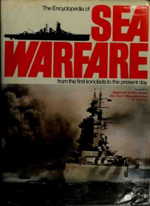 A capa do livro The Encyclopedia of Sea Warfare : From the First Ironclads to the Present Day