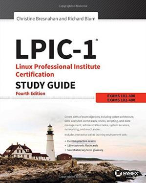 表紙 LPIC-1 Linux Professional Institute Certification Study Guide: Exam 101-400 and Exam 102-400