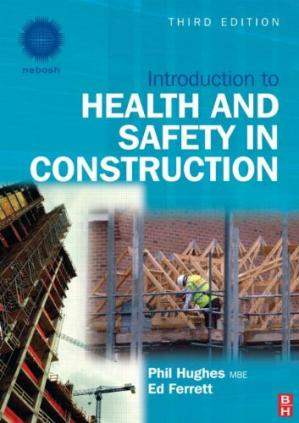 Book cover Introduction to Health and Safety in Construction. The handbook for construction professionals and students on NEBOSH and other construction courses