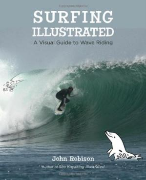 表紙 Surfing Illustrated: A Visual Guide to Wave Riding