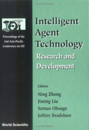 Book cover Intelligent agent technology: research and development