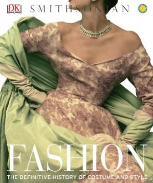 Book cover Fashion: The Definitive History of Costume and Style