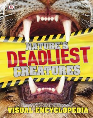 Book cover Nature's Deadliest Creatures - Visual Encyclopedia