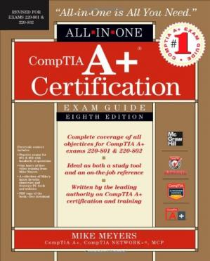 Book cover CompTIA A+ Certification All-in-One Exam Guide, 8th Edition