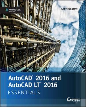 Εξώφυλλο βιβλίου AutoCAD 2016 and AutoCAD LT 2016 Essentials: Autodesk Official Press