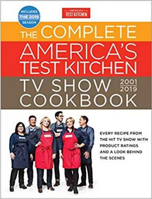 Book cover The Complete America's Test Kitchen TV Show Cookbook, 2001-2019