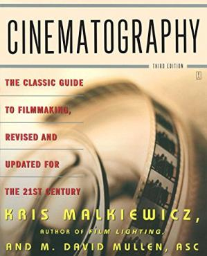 Book cover Cinematography. A Guide for Film Makers and Film Teachers