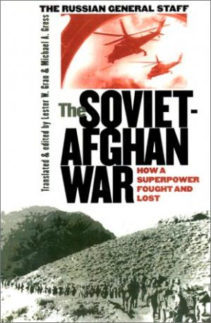 La couverture du livre The Soviet-Afghan War: How a Superpower Fought and Lost