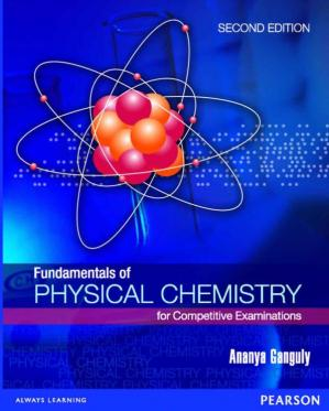 Copertina Fundamentals Of Physical Chemistry For Competitive Examinations