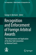 Okładka książki Recognition and Enforcement of Foreign Arbitral Awards: The Interpretation and Application of the New York Convention by National Courts