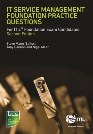 Book cover IT Service Management Foundation Practice Questions: For ITIL Foundation Exam Candidates - Second edition