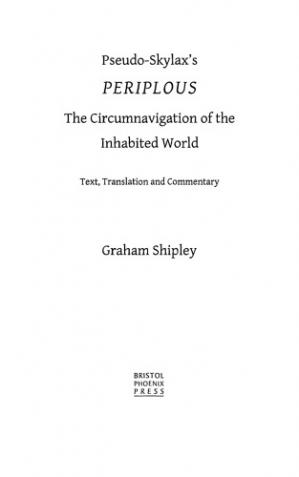 Book cover Pseudo-Skylax's Periplous: the Circumnavigation of the Inhabited World. Text, Translation and Commentary