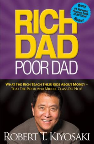 Գրքի կազմ Rich Dad Poor Dad: What the Rich Teach Their Kids About Money—That the Poor and Middle Class Do Not!