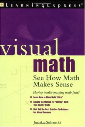 Sampul buku Visual Math - See How Math Makes Sense