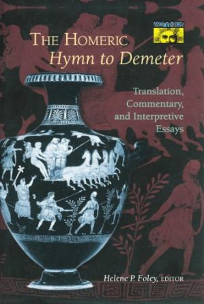 Copertina The Homeric hymn to Demeter : translation, commentary, and interpretive essays