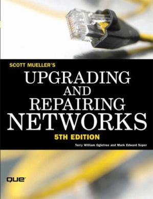 A capa do livro Upgrading and Repairing Networks