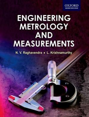 Book cover Engineering metrology and measurements