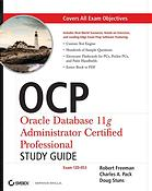 Portada del libro OCP : Oracle Database 11g Administrator certified professional study guide (Exam 1Z0-053)