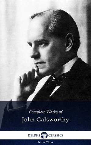 Εξώφυλλο βιβλίου Complete Works of John Galsworthy with the Complete Forsyte Books
